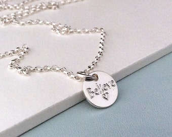 Sterling silver quote necklace Inspirational Motivational Birthday gift for friend Believe engraved necklace Encouragement gift