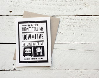 He Lived and Let Me Watch, Father's Day - Greeting Card, 4.5x6.25 folded card with envelope