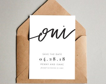Oui // Printable Save the Dates // 5x7 save the date printable, black and white save the date, modern save the date, minimal wedding