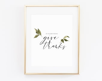 In everything give thanks   Farmhouse Print   Christian Prints   Calligraphy Decor   Simple Scripture Print   1 Thessalonians 5:18