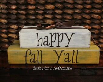 Fall Autumn Home decor -Happy Fall Yall - wood block set - shelf sitter