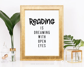 Reading Is Dreaming With Open Eyes, Literary Poster, Literature, Black White, Modernism, School Quote Saying, Bookworm, Teacher Classroom