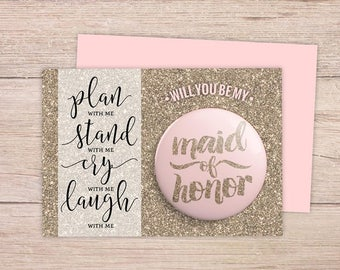 Will You Be My Maid Of Honor Card, Will You be My Maid of Honor,  Maid of Honor Card, Maid of Honor button, plan stand cry laugh