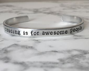 Book Lover Gift / Reading Is For Awesome People / Literary Bracelet / Literary Gift / Book Nerd Gift / Book Club Gift / Bookish Gift /
