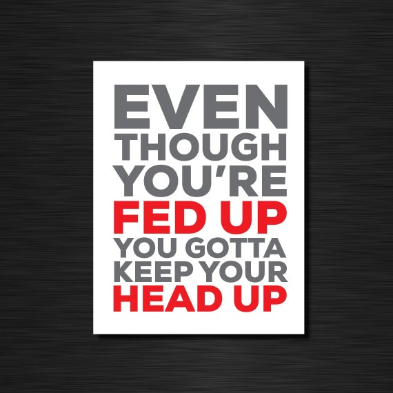 you gotta keep your head up lyrics
