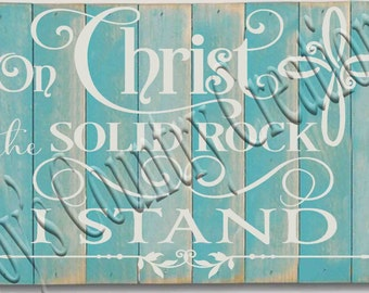 On Christ the Solid Rock I Stand   SVG, PNG, JPEG