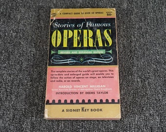 Stories Of Famous Operas By Harold Vincent Milligan, C. 1950