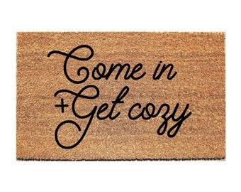 Come In Doormat - Cozy Doormat - Door Mat - Welcome Mat - Doormats - Doormat Humor - Unique Doormat - Gift for Married Couple - Doormat