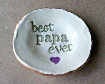 Ceramic Trinket Dish for DAD Change Dish Gift For Him Catch All Coin holder dish for Dad edged in gold best papa ever