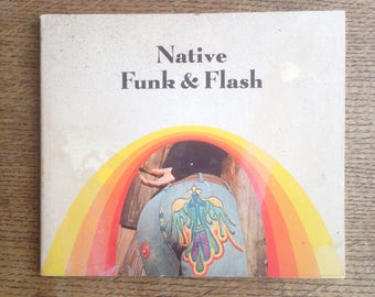 Native Funk and Flash - An Emerging Folk Art