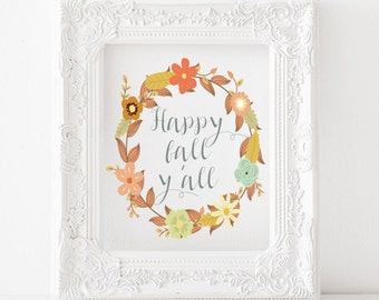 Happy Fall Y'all - Fall printable, fall print, fall decor, fall art, autumn decor, autumn art, autumn printable, autumn print, Happy fall