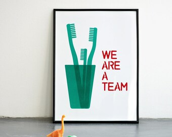 We are a team, Mother's day, Father's day, 11.7 x 15.7 in, 8.3 x 11.7 in
