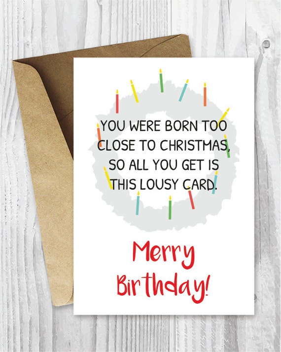 Items similar to merry birthday card download funny printable items similar to merry birthday card download funny printable birthday card too close to christmas birthday card january birthday cards digital download bookmarktalkfo Images