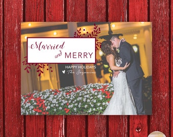 Married and Merry Christmas Happy Couple Wedding Christmas Card Digital Printable Green or Red Holly Custom Greeting Card
