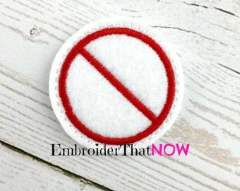 No Sign  Digital Feltie Embroidery Design File