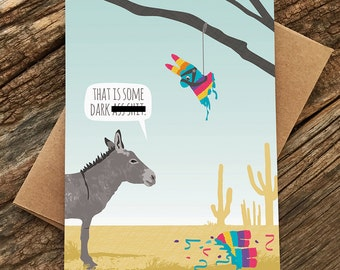 funny birthday card / donkey pinata card / mature