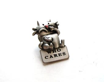 vintage J Benton cat pin Who Cares . funny silver tone cat pin, picking his nose . 80s vtg for your favorite booger pickin' cat lover