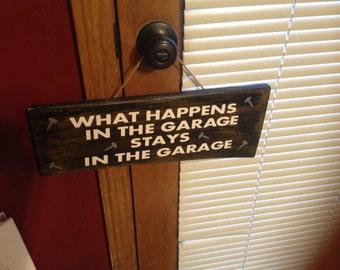 ON SALE What happens in the garage sign - garage signs - sign for dad - man cave sign - custom garage sign - garage decor - man cave decor