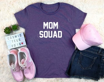 mom squad shirt, boy mom shirt, mom shirt, mom life shirt, gift for mom, mommy shirt, funny mom shirt, shirts for moms, mothers day gift