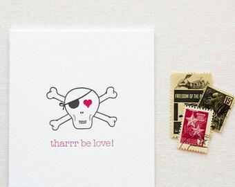 Tharrr Be Love Pirate Skull Letterpress Card