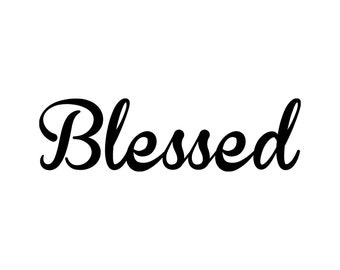 "Blessed - Vinyl Decal Sticker - 12"" x 3.5"" Home Wall Decor - Bible Verse *Free Shipping*"