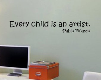 Every Child is an Artist Decal - Wall Vinyl Sticker Family Kids Room Mural Motivational Quote Beautiful Pablo Picasso Playroom classroom art
