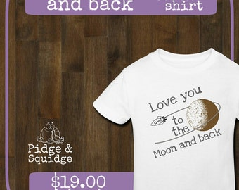 Toddler shirt - To the moon and back // kids // space // sayings // birthday // gift