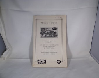 Manual for Ford model A illustrated description and instructions