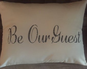 """Rustic Font """"Be Our Guest"""" Hand Painted Throw Pillow-Guest Room-Decorative Pillow-Home Decor-Housewarming-New Home"""