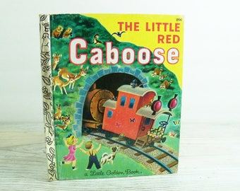 The Little Red Caboose - Vintage Children's Book - a 1981 Little Golden Book, by Marion Potter and Illustrated by Tibor Gergely - No 306-32