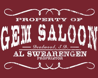 DEADWOOD GEM SALOON al swarengen t-shirt tee shirt short or long sleeve your choice! all sizes many colors