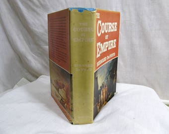 The Course of Empire, Bernard Devoto, Houghton, Mifflin 1952 Hardcover Antique Book America's Westward Expansion Exploration Pioneer