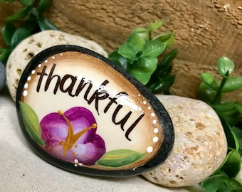 Painted Rock - THANKFUL - painted stone - inspirational rock - flower- affirmation - floral rock - hand painted stone - SMALL ROCK- art rock
