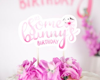 It's Some Bunny's Birthday Printable Cake Topper - Perfect for First Birthday or Second Birthday Cake - First Birthday Printable