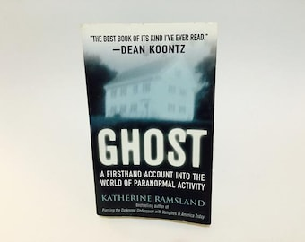 Vintage Non-Fiction Book Ghost: A Firsthand Account Into The World Of Paranormal Activity by Katherine Ramsland Paperback