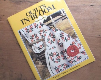 Quilts In Bloom Patterns Quilts Made Easy Designs Patterns and Techniques