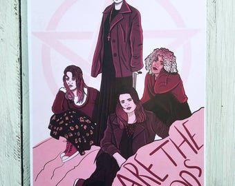 We Are the Weirdos| The Craft Print| 11x17| Girl Gang