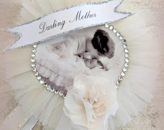Darling Mother. Tulle and Lace Prize Ribbon Pin