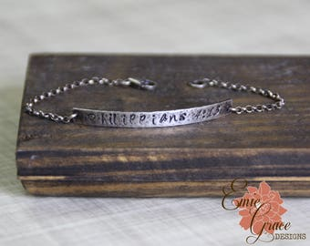 READY TO SHIP - Sterling Silver Philippians 4:13 Bracelet, Hand Stamped Bar, Hammered Silver, Rustic, Oxidized