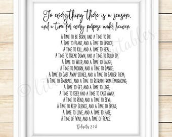 To everything there is a season, Ecclesiates 3:1-8, Bible verse print, Scripture poster, a time to be born, a time to laugh, a time to love