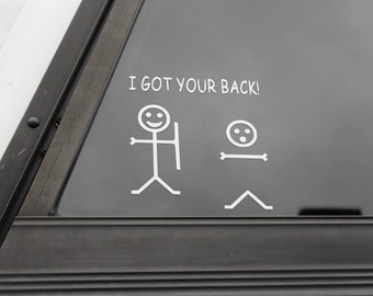 "Funny ""I Got Your Back"" vinyl decal, stick figure decal, stick figure sticker, funny stick decal, funny stick figures, car decals, trendy"