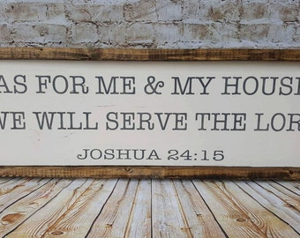 As for me an my house we will serve the Lord sign, wood frame sign, wood sign, rustic sign, farmhouse decor