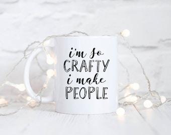 I'm So Crafty I Make People Mug, Funny Pregnancy Announcement, Pregnant, pregnancy, Crafter, Maker, Creator, Funny Mug, Baby Shower Gift,Cup