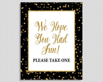 We Hope You Had Fun Please Take One Sign, Black & Gold Glitter Confetti Sign, Neutral Favor Sign, INSTANT PRINTABLE