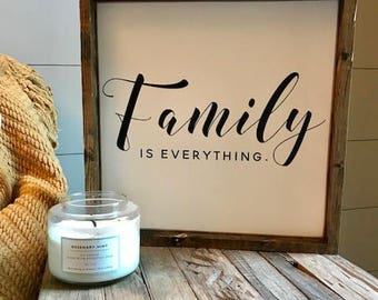 Family Is Everything Sign - Wood Sign - Family Sign - Home Decor - Farmhouse Sign
