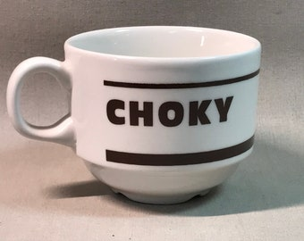 Choky Chocolate or Coffee Cup made in England Churchill China