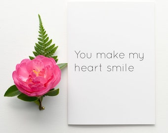 You make my heart smile, love card, thank you card, I love you card, Valentines card, gift card, card for friend, birthday card, girlfriend