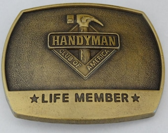 Belt Buckle Handyman Club of America Life Member, Made in USA, 1996, Tradesman Repairman Carpenter Plumber Electrician Roofer, Fashion Macho