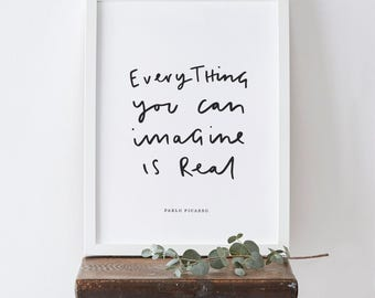 Everything You Can Imagine Pablo Picasso Print - Pablo Picasso's Quote Typography Print - Hand Lettered Print