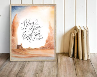 "Star Wars Art Print, ""May the Force Be With You"" Watercolor Printable Quote, 8x10 Handlettering Poster Bedroom Wall Art Decor"